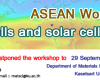 "ASEAN workshop on ""Solar cells and solar cell materials"""